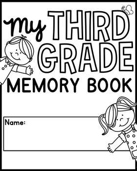 End of the Year Memory Book Pages [Third Grade]