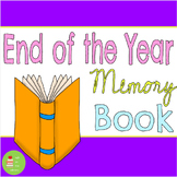 End of the Year Memory Book ~ School Memories ~ End of the