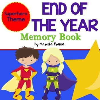 End of the Year Memory Book- Superhero Theme