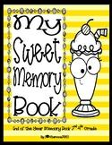 End of the Year Memory Book - Sweet Memories