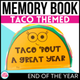 End of the Year Memory Book Taco Themed