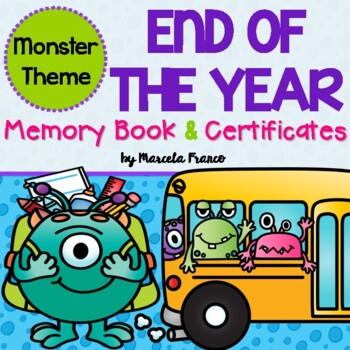 End of the Year Memory Book and Certificates- Monster Theme