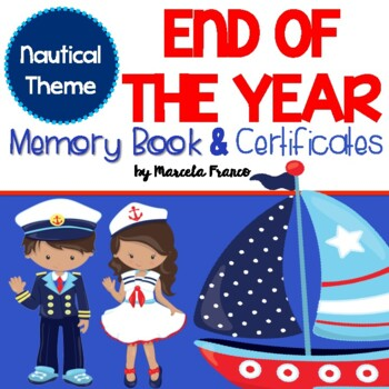 End of the Year Memory Book and Certificates- Nautical Theme