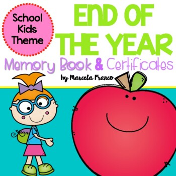End of the Year Memory Book and Certificates- School Kids Theme