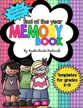 End of the Year Memory Book Pages and MORE!