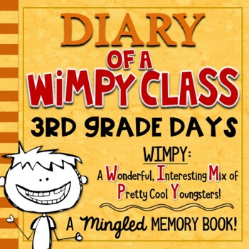 3rd Grade End of Year Memory Book - Diary of a WIMPY Class