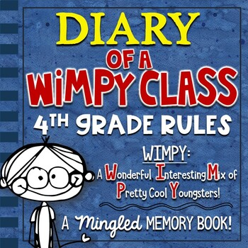 4th Grade End of Year Memory Book - Diary of a WIMPY Class