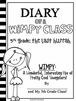 5th Grade End of Year Memory Book - Diary of a WIMPY Class