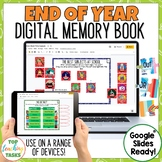 Digital End of the Year Memory Book for Google Classroom G