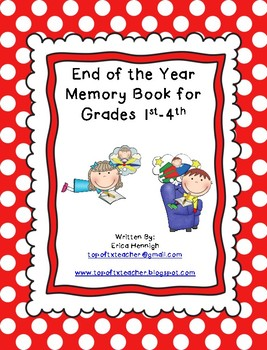 End of the Year Memory Book for Grades 1st, 2nd, 3rd, or 4th