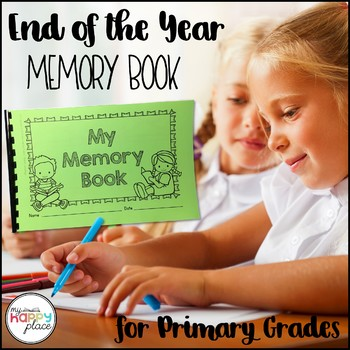 End of Year Memory Book - Kindergarten and First Grade