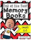 End of the Year Memory Books: Grades 2-5
