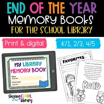 End of the Year Memory Books for the School Library