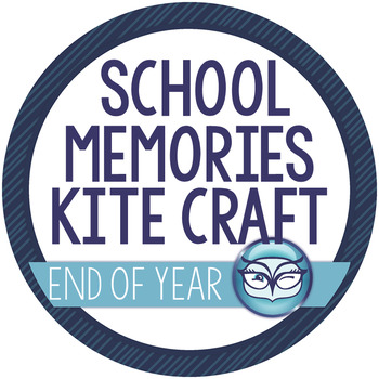 End of the Year Memory Craftifity: Kites