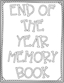 End of the Year Memory & Goal Book