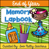 End of the Year Memory Lapbook