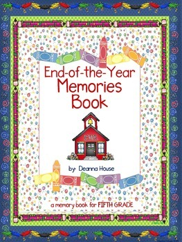 End of the Year Memory book for FIFTH GRADE