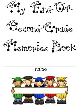 End of the Year Memory book for SECOND GRADE