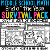 End of the Year Middle School Math Survival Kit  19+ Days of Activities-NO PREP