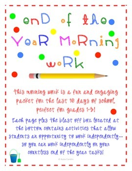 End of the Year Morning Work for Grades 1-3
