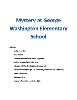 Reading Activity: Mystery- The Mystery at George Washington Elementary