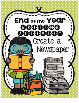 End of the Year Newspaper Project