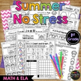 End of the Year NO STRESS Summer Pack, Math & Literacy, 1st Grade