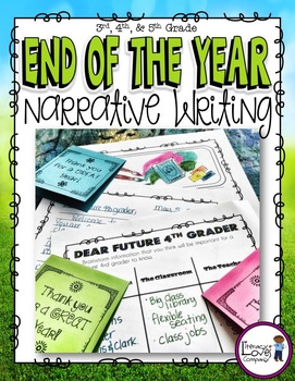 End of the Year Narrative Writing