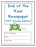 End of the Year Newspaper  - 4th grade Edition