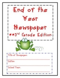 End of the Year Newspaper - Third Grade Edition