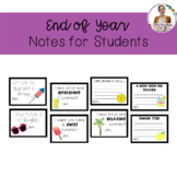 End of the Year Notes for Students