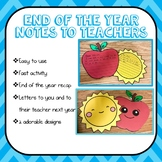 End of the Year Notes to Teachers