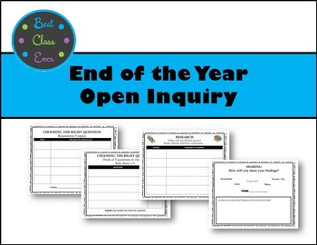 End of the Year Open Inquiry