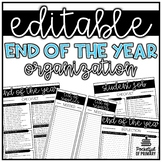 End of the Year Organization   EDITABLE