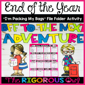 """End of the Year """"Packing My Bags"""" Activity"""