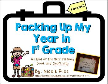 End of the Year - Packing Up My Year in First Grade Memory Book and Craftivity
