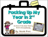 End of the Year - Packing Up My Year in Second Grade Memory Book and Craftivity