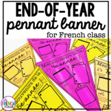 End of the Year Pennant Banner for the French Classroom