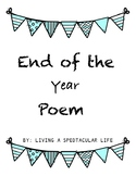 End of the Year Poem for Students Grade 2