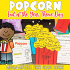 End of the Year Activities ~ Popcorn Day!