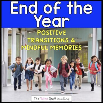 End of the Year: Positive Transitions