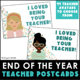 End of the Year Postcards with Teacher Avatars