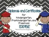 Diplomas/Certificates~Editable for Preschool, Pre-Kindergarten, and Kindergarten