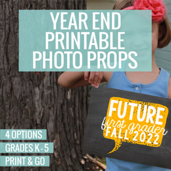 End of the Year Printable Photo Props