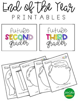 End of the Year - Printables