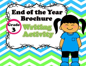 End of the Year Project! Grade 3 Brochure Writing!