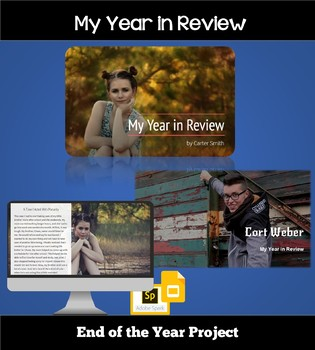 End of the Year Activity and Project:  My Year in Review