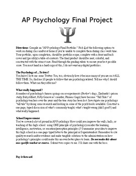 End of the Year (Psychology or AP Psychology) Choice Project - 18 options