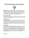 End of the Year (Psychology or AP Psychology) Choice Proje