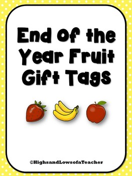 End of the Year Punny Gift Tags (Fruit Bundle)